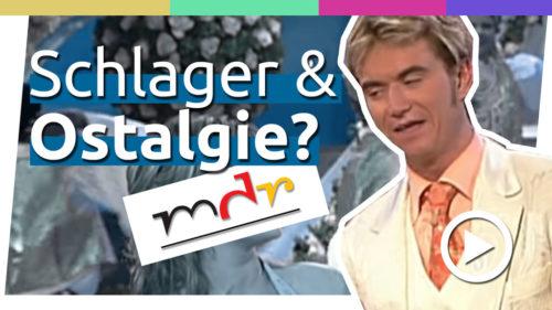Warum steht der MDR auf Schlager und Ostalgie?